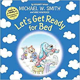 Let's Get Ready for Bed by Michael W. Smith – Book Showcase