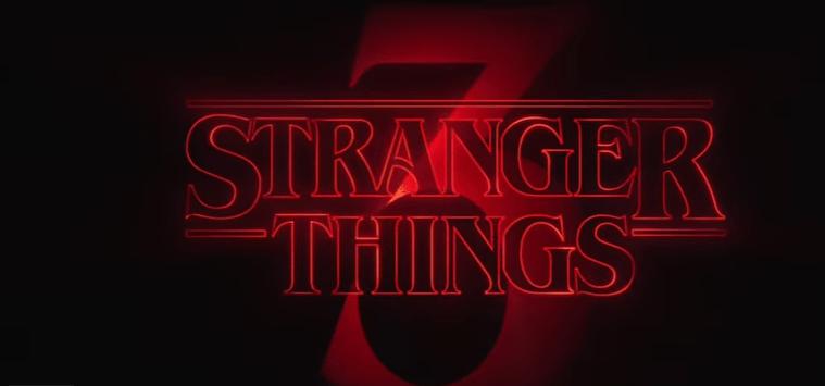 STRANGER THINGS Season 3 Trailer {Netflix Series} Released!