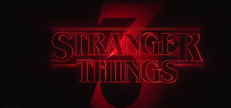 STRANGER THINGS Season 3 Trailer {Netflix Series} Released!