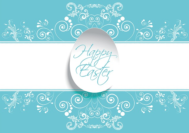 Happy Easter! On Spring Break from April 19-28…Will Resume April 29, 2019!