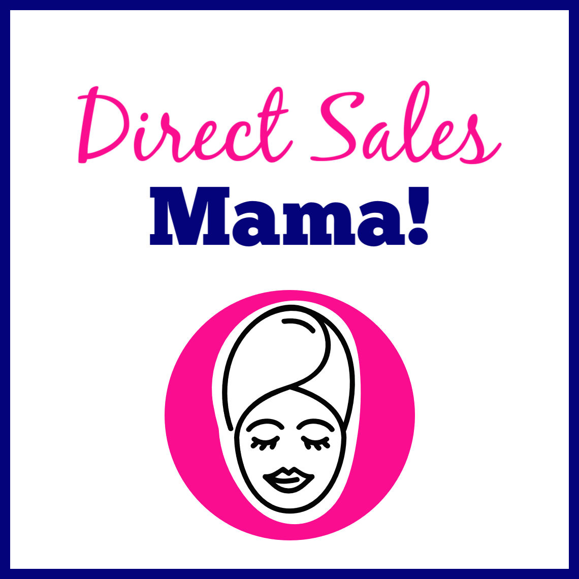 New Direct Sales Mama Blogger Program-JOIN TODAY!
