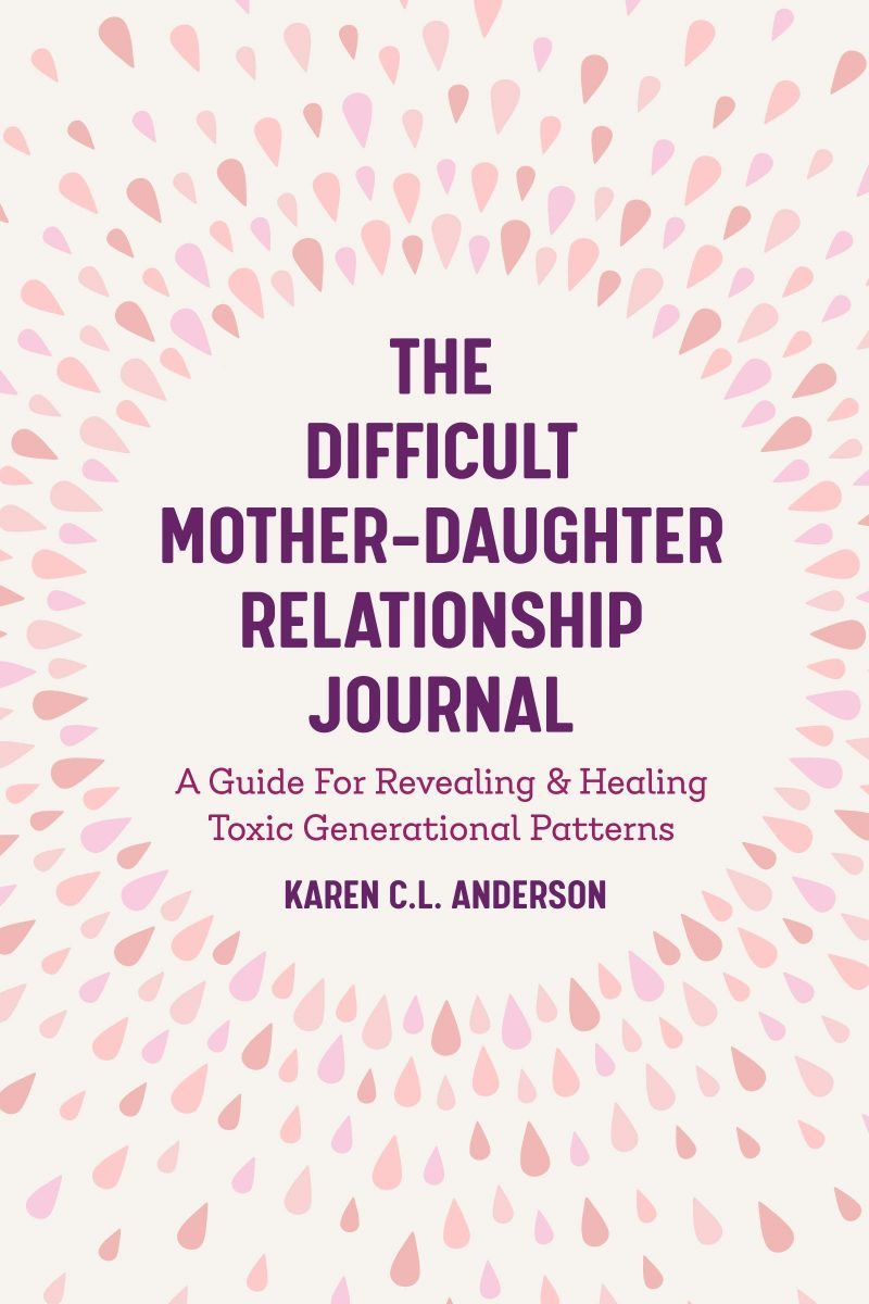 Compassionate Guide to Healing Mother Daughter-Relationships – Book Promotion