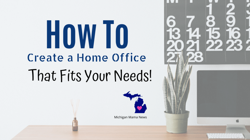 How to Create a Home Office That Fits Your Needs