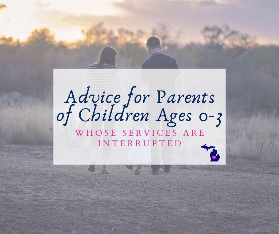 Advice for Parents of Children Ages 0–3 Whose Services Are Interrupted