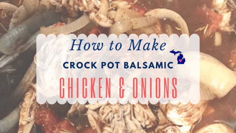 How to Make Crock Pot Balsamic Chicken & Onions