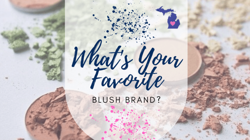 What's Your Favorite Blush Brand?