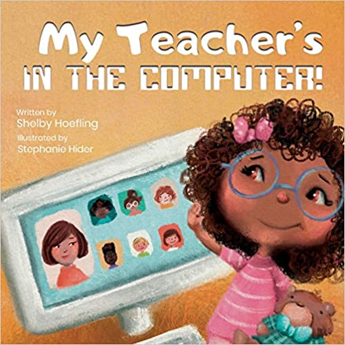 My Teacher's in the Computer! – Book Promotion