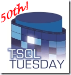 SqlTuesday50