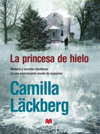 La princesa de Hielo - Camilla Lackberg