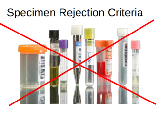 Specimen Rejection Criteria