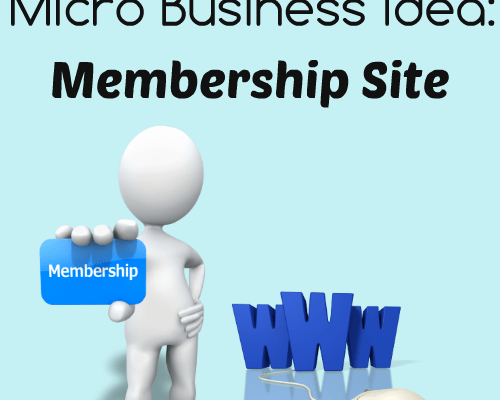 Micro Business Idea: Membership Site