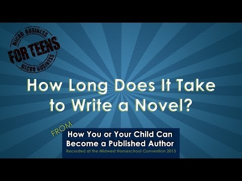 Video: How Long Does It Take To Write a Novel?