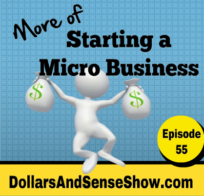 More on Starting a Micro Business Podcast #55