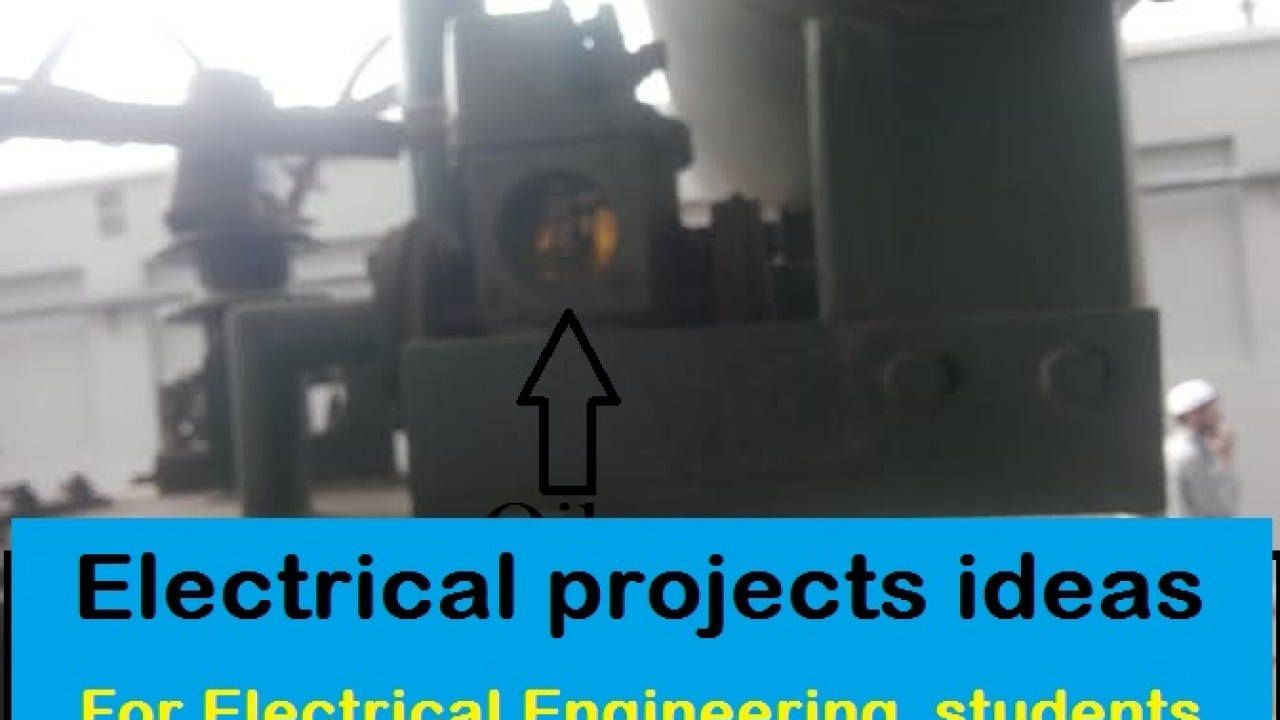 200+ Top Electrical projects ideas for Engineering students