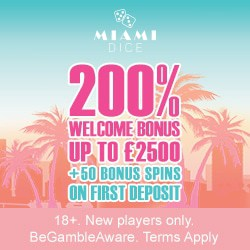 Miami Dice Online Casino - 200 bonus spins + 325% up to £3500 bonus