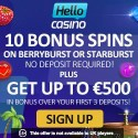 Hello Casino 10 free spins no deposit + $500 free bonus + 50 free spins