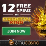 Emu Casino - 12 free spins bonus no deposit required