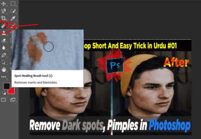 Edit Your Photo in Adobe Photoshop by using Spot healing tool Clean your face spots in easy step in Urdu