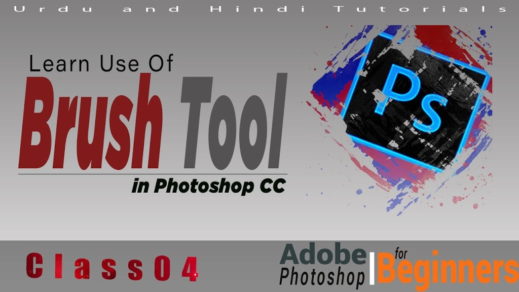 How to Use Brush Tool In Photoshop CC Graphics Design Tutorials Class 04