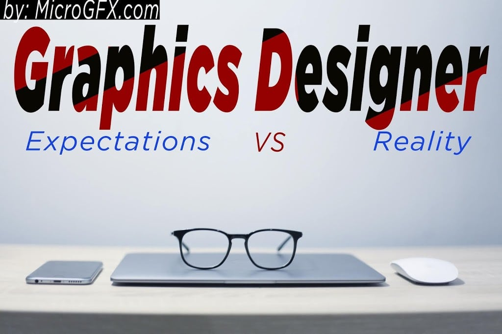 Graphics Designer in 2020 : Reality Vs Expectation
