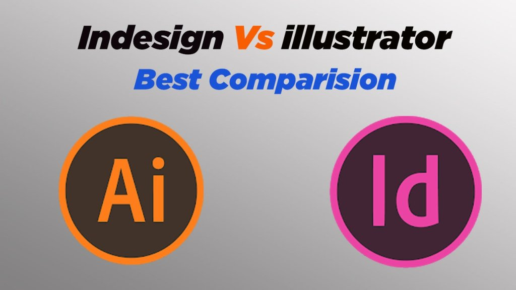 indesign vs illustrator