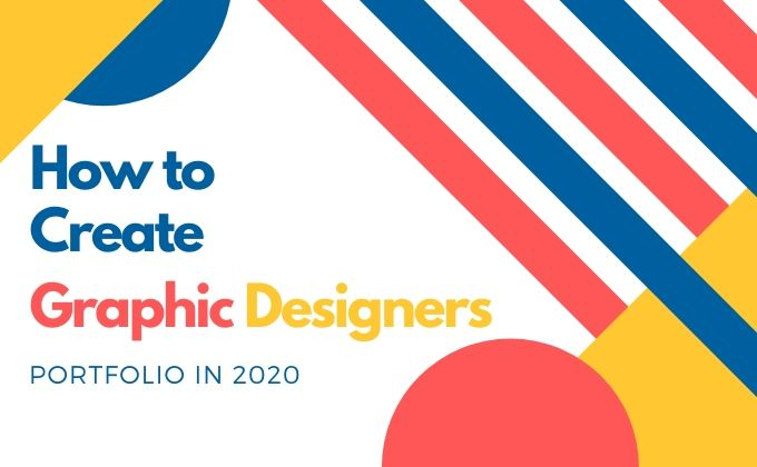 How to make Graphic Design Portfolio in 2020