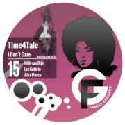 Time4Tale - I Don't Care (Mijk van Dijk Remix) - Family Grooves