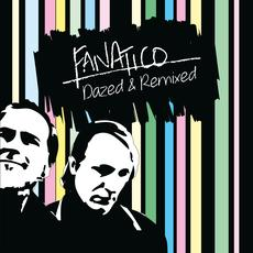 Fanatico - Dazed & Remixed