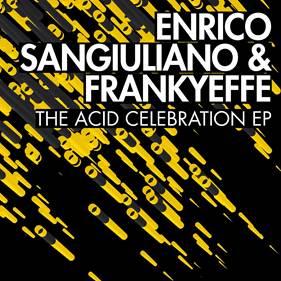 The Acid Celebration EP