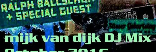 Mijk van Dijk DJ Mix Oktober 2016