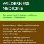 Expedition & Wilderness Medicine reviewed
