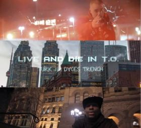 Live and Die in T.O.