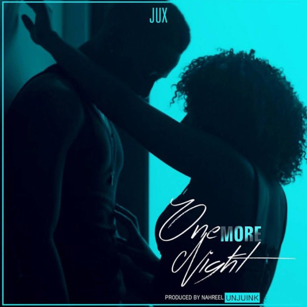 AUDIO: JUX – One More Night