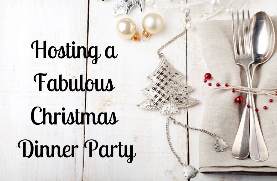 Hosting a Fabulous Christmas Dinner Party