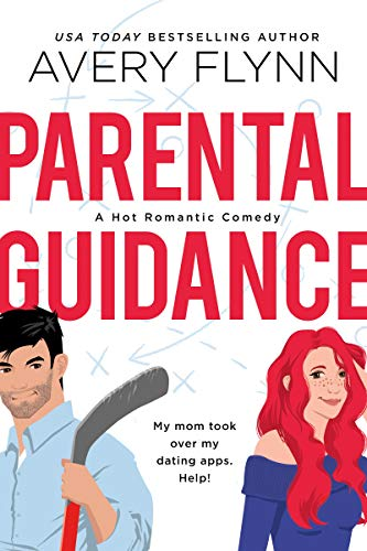 Avery Flynn's Parental Guidance