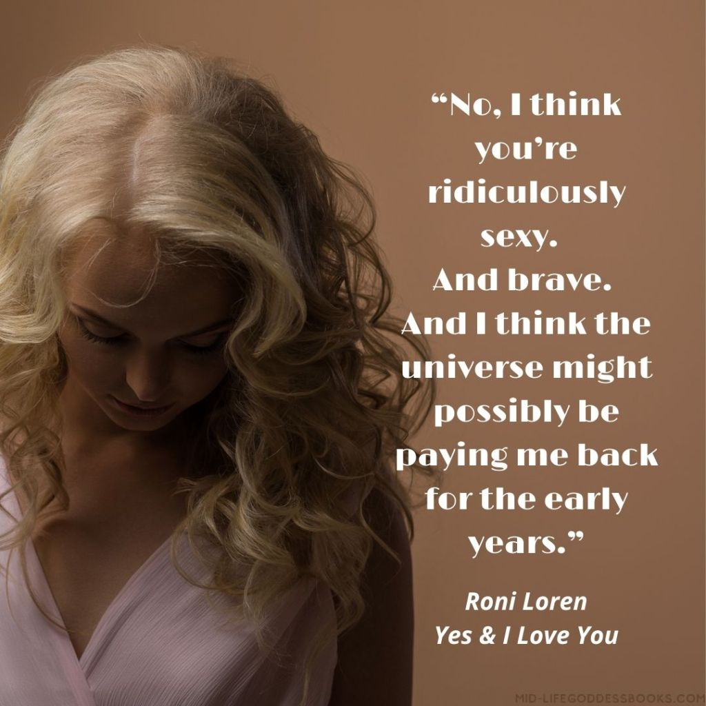 blonde woman and quote from Yes & I love you by Roni Loren