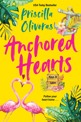 Book cover of Anchored Hearts by Priscilla Oliveras