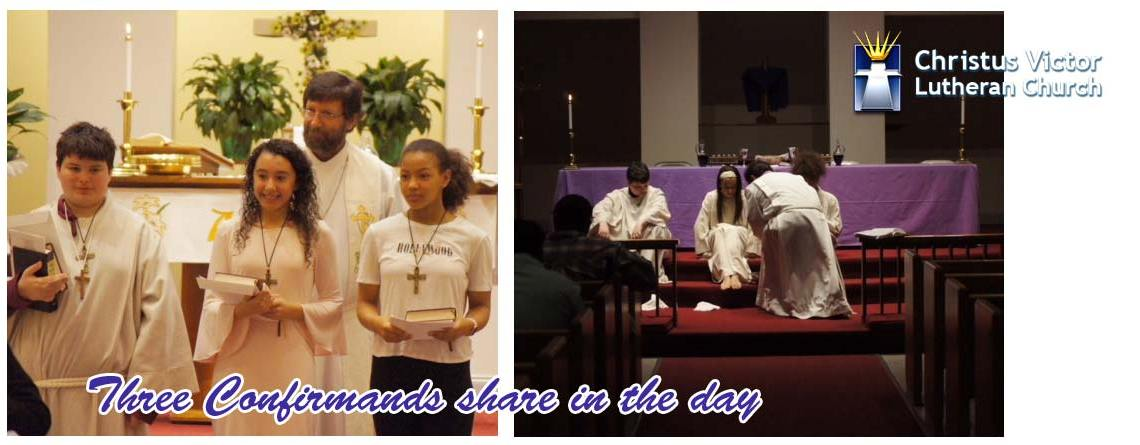 Three Confirmands share in the day at CVLC Knoxville