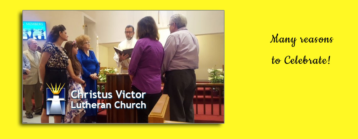 Christus Victor Is Celebrating for Many Reasons