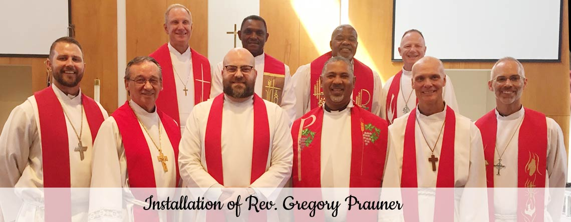 Installation of Rev. Gregory Prauner