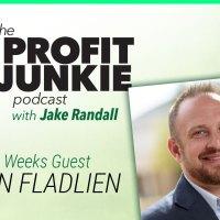 The Profit Junkie Podcast – Jason Fladlien