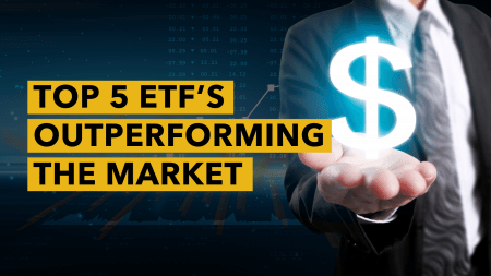 Top 5 ETF's Outperforming Market