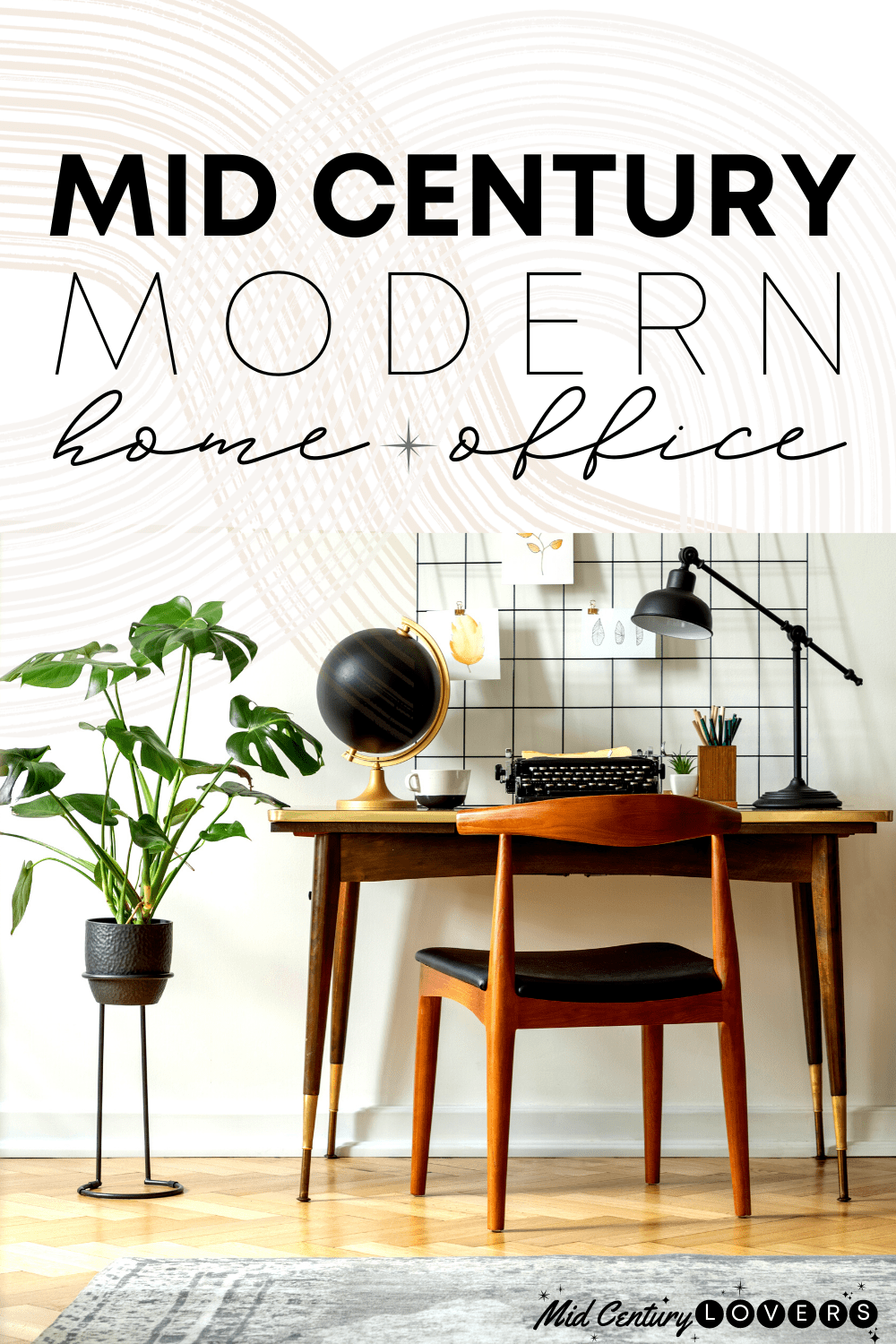 Design a fashion forward & functional Mid Century Modern Office with decor that suits your style. 20 must-see furniture pieces & accessories.