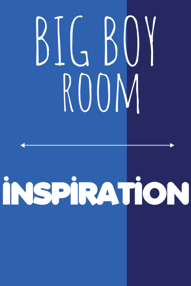 big boy room ideas
