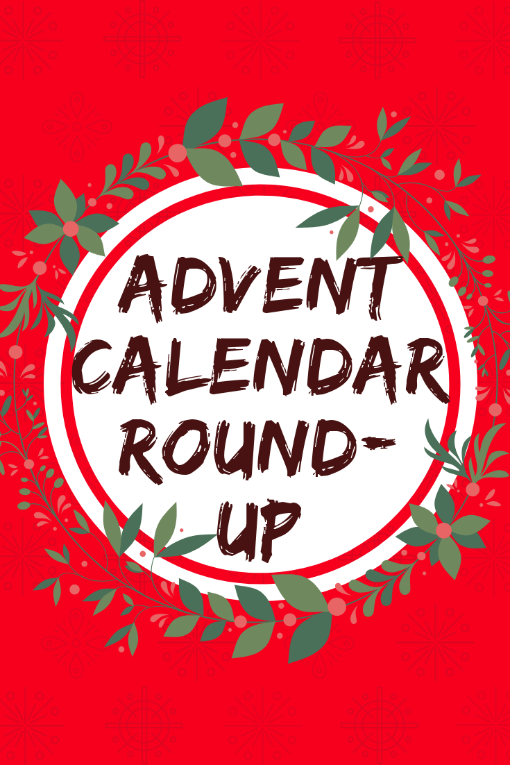 Advent calendar round up
