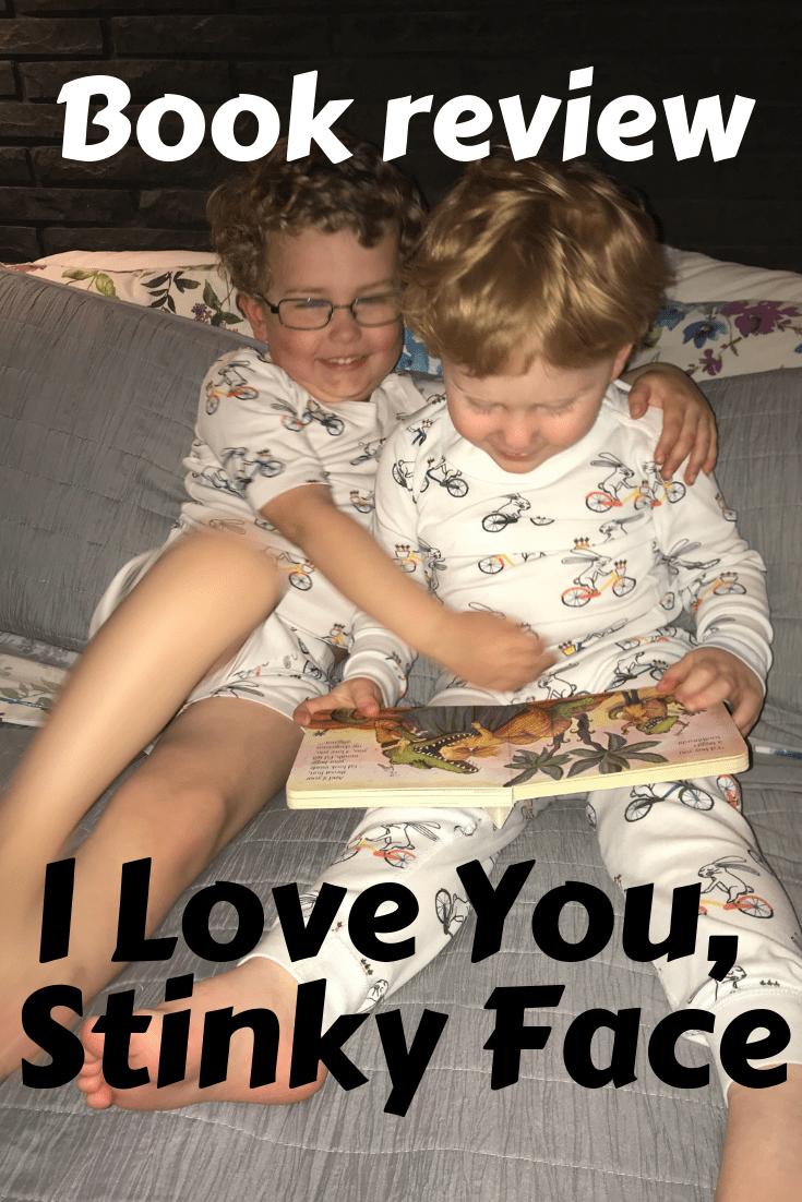 children's book review – I Love You Stinky Face