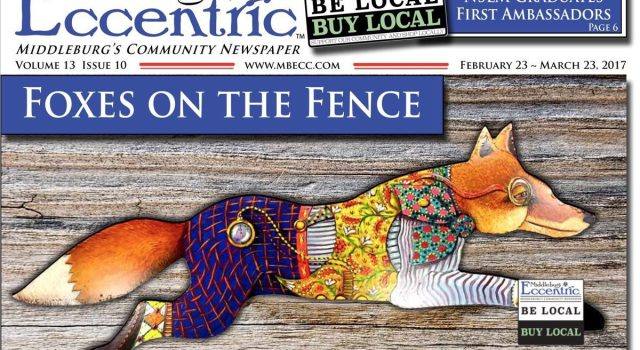 Middleburg Eccentric February 2017, Volume 13 Issue 10 Print Edition