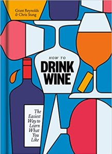How to Drink Wine Book By The Infatuation