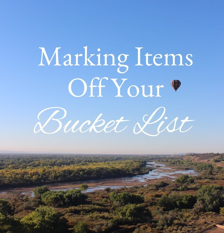 Marking Items Off Your Bucket List