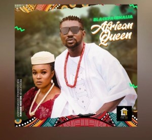 blackfacenaija african queen mp3